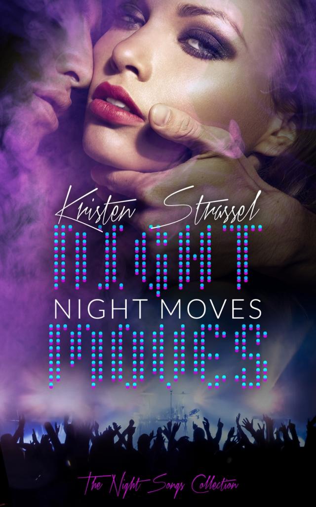 Night Moves Kristen Strassel