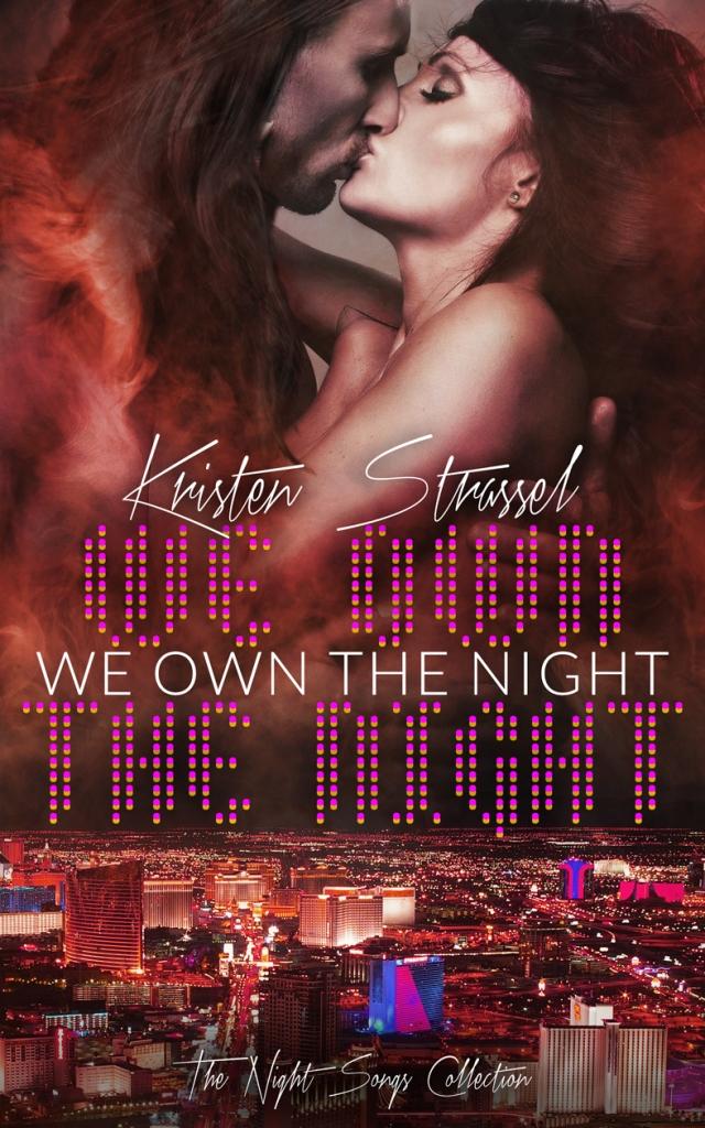 We Own the Night Kristen Strassel
