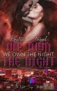 We Own the Night Kristen Strassel