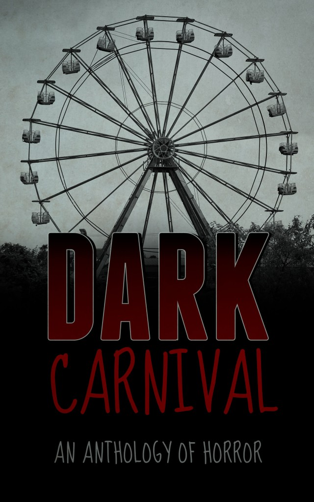 Dark Carnival Anthology featuring Julie and Kristen!